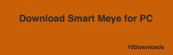 Download Smart Meye for PC