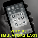 Why Do Emulators Lag?