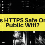 Is HTTPS Safe On Public Wifi?
