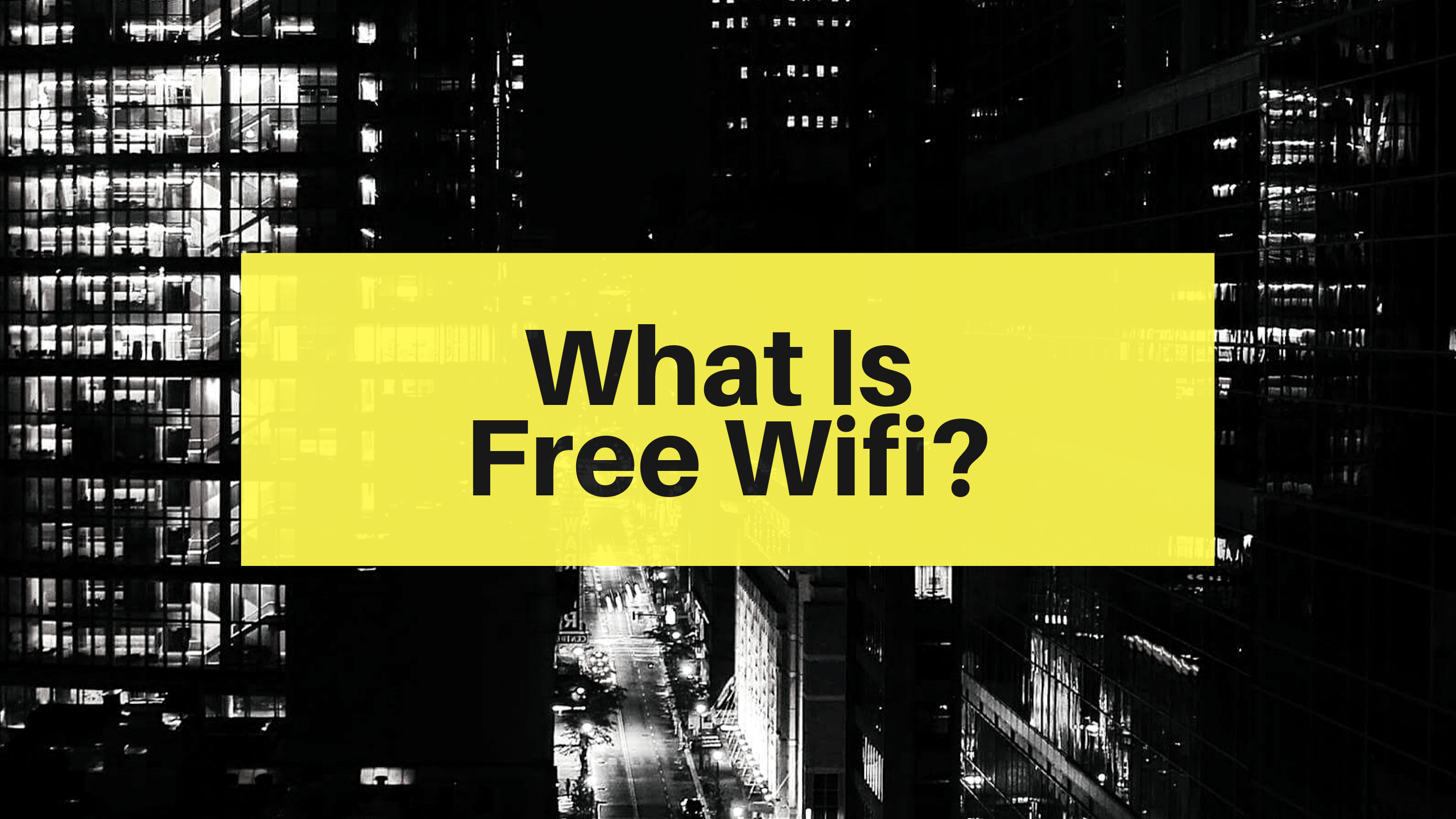 what is free wifi