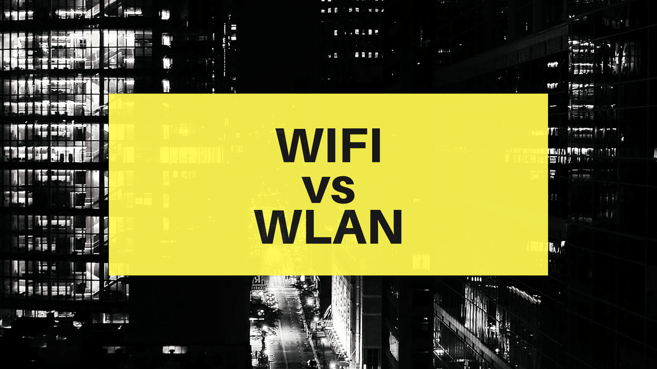 wlan vs wifi