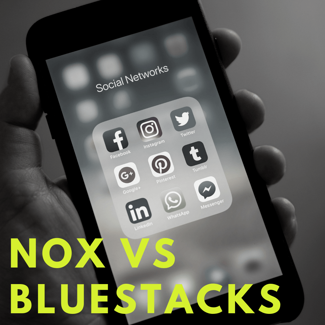 Nox vs Bluestacks
